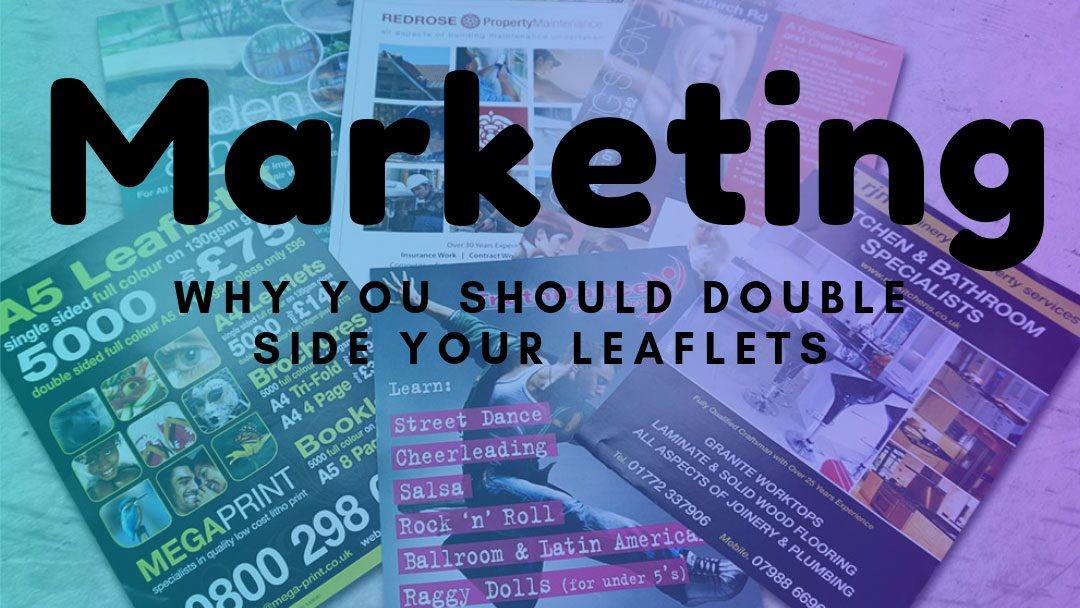 Why Double Side Your leaflets